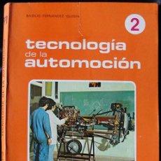 Libros de segunda mano: TECNOLOGIA DE LA AUTOMOCION 2 - FP1 - BASILIO FERNANDEZ IGLESIA - ED. EDELVIVES, 1978 -. Lote 222282475