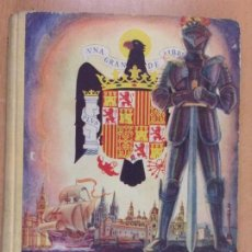 Libros de segunda mano: EL LIBRO DE ESPAÑA POR EDELVIVES / EDITORIAL LUIS VIVES. 1945. Lote 222337255