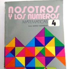 Libros de segunda mano: NOSOTROS Y LOS NÚMEROS 4º EGB - MATEMÁTICAS - EDELVIVES. Lote 222349188