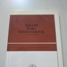 Libros de segunda mano: INGLÉS PARA ECONOMISTAS. CURSO INTERMEDIO - RAYEGO / VICTORIO. Lote 223232470