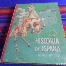 Libri di seconda mano: HISTORIA DE ESPAÑA PRIMER GRADO DE EDELVIVES. EDITORIAL LUIS VIVES 1958.. Lote 235697080