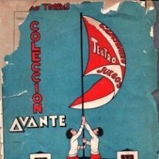 Libros de segunda mano: FEDERICO TORRES : AVANTE FIESTAS ESCOLARES (SALVATELLA, 1944). Lote 224076891