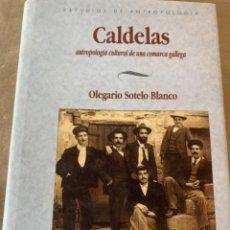 Libros de segunda mano: CALDELAS, ANTROPOLOGÍA CULTURAL DE UNA COMARCA GALLEGA (CAJ, 1) LIBRO. Lote 224596883