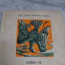 Libros de segunda mano: PRPM 51 JOSE MARIA MENDOZA FORMACION DEL ESPIRITU NACIONAL. CURSO IV.. Lote 224631443