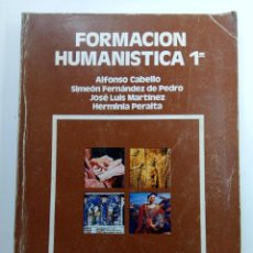 Libri di seconda mano: FORMACIÓN HUMANÍSTICA 1º F.P. - ANAYA. Lote 224780370