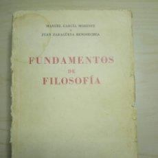 Libros de segunda mano: FUNDAMENTOS DE FILOSOFIA - MANUEL GARCIA MORENTE, JUAN ZARAGÜETA BENGOECHEA - ESPASA CALPE. Lote 224800588