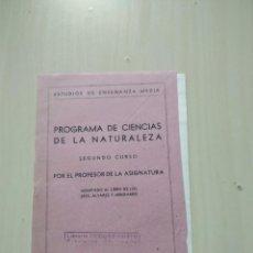 Libros de segunda mano: PROGRAMA DE CIENCIAS DE LA NATURALEZA. SEGUNDO CURSO. ADAPTADO A ÁLVAREZ Y MINGARRO. Lote 225458160