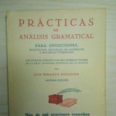 Libros de segunda mano: PRACTICAS DE ANALISIS GRAMATICAL - LUIS MIRANDA PODADERA - 1947. Lote 224800222