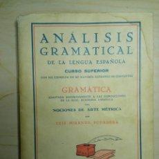 Libros de segunda mano: ANALISIS GRAMATICAL - LUIS MIRANDA PODADERA - 1940. Lote 225584798