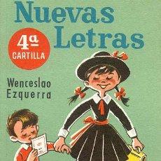 Libros de segunda mano: NUEVAS LETRAS - 4ª CARTILLA. Lote 226908090