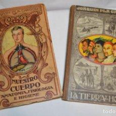 Libros de segunda mano: LOTE/ LA TIERRA Y EL HOMBRE - NUESTRO CUERPO / DE DALMÁU CARLES PLA - 1939 - ¡MIRA FOTOS Y DETALLES!. Lote 226911100