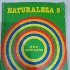 Libros de segunda mano: LIBRO EGB NATURALEZA 5 SANTILLANA. Lote 227773145