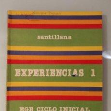 Libros de segunda mano: EXPERIENCIAS 1 SANTILLANA EGB CICLO INICIAL 1ºEGB. Lote 227782005