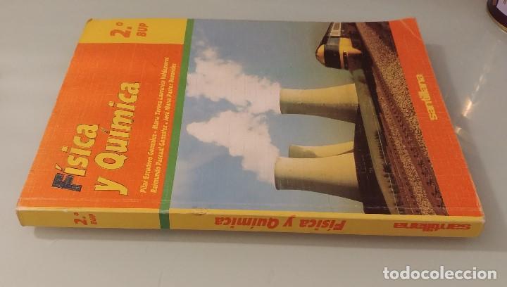 Libros de segunda mano: FÍSICA Y QUÍMICA 2 BUP Santillana 2º BUP - Foto 3 - 227926380