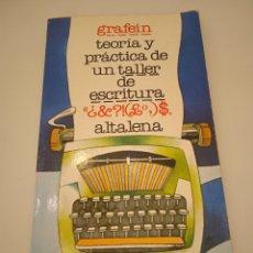 Libros de segunda mano: TEORÍA Y PRÁCTICA DE UN TALLER DE ESCRITURA ALTALENA. Lote 228220405