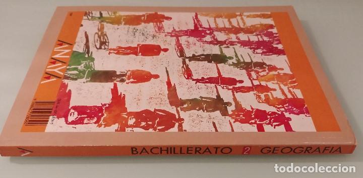 Libros de segunda mano: GEOGRAFÍA 2 BUP Anaya 2º BUP Bachillerato - Foto 3 - 228244945