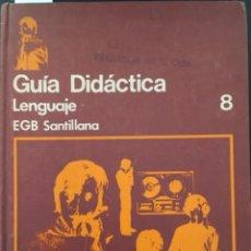 Libros de segunda mano: GUIA DIDACTICA LENGUAJE EGB SANTILLANA 8. Lote 228879070
