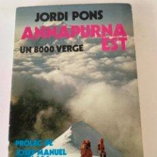 Libros de segunda mano: ANNAPURNA EST, UN 8000 VERGE, LIBRO (CAJ 3). Lote 229015740