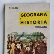 Libros de segunda mano: GEOGRAFÍA E HISTORIA OCTAVO CURSO ÁLVAREZ. Lote 229118175