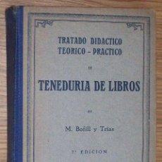 Libros de segunda mano: TENEDURÍA DE LIBROS (M. BOFILL Y TRÍAS). Lote 229228425