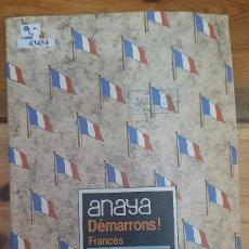 Livros em segunda mão: 43454 - DEMARRON! FRANCES - 6 EGB - GROUPE PEDAGOGIQUE D'AVIGNON - EDITORIAL ANAYA - AÑO 1984. Lote 231120965