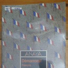 Livros em segunda mão: 43461 - DEMARRONS - FRANCES 7 EGB - EDITORIAL ANAYA - AÑO 1986. Lote 231122340