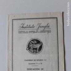 Livros em segunda mão: DISECACION DE MAMIFEROS PEQUEÑOS, TAXIDERMIA, INSTITUTO JUNGLA, CUADERNO III, 1960. Lote 231303730