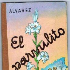 Livros em segunda mão: EL PARVULITO ANTONIO ALVAREZ PEREZ. Lote 231669800