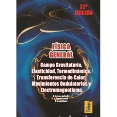 Libros de segunda mano: FÍSICA GENERAL 32ª EDICIÓN TÉBAR CAMPO GRAVITATORIO, ELASTICIDAD, TERMODINÁMICA, .... Lote 232218520