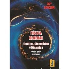Libros de segunda mano: FÍSICA GENERAL 32ª EDICIÓN TÉBAR ESTÁTICA, CINEMÁTICA Y DINÁMICA. Lote 232219675