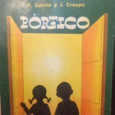 Libros de segunda mano: PORTICO LIBRO DE PRIMERAS NOCIONES F.GARCÍA, Y J CRESPO. 1963. Lote 232576755