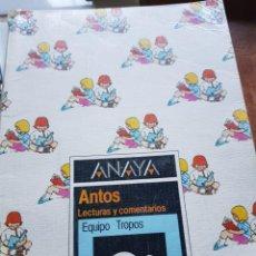Libri di seconda mano: LIBRO ANTOS LECTURAS Y COMENTARIOS 2° DE ANAYA. Lote 232614020