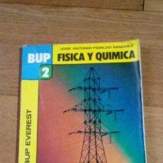 Libros de segunda mano: FÍSICA Y QUÍMICA 2 BUP EVEREST. Lote 232664085