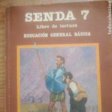 Libros de segunda mano: SENDA 7 EGB. Lote 233087710