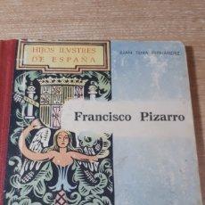 Libros de segunda mano: FRANCISCO PIZARRO LECTURAS PARA LA JUVENTUD. Lote 233303575