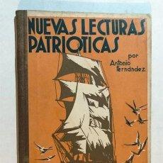 Libros de segunda mano: NUEVAS LECTURAS PATRIOTICAS / ANTONIO FERNANDEZ / ED. HERALDO DE ARAGON - ZARAGOZA / POSGUERRA. Lote 233306845
