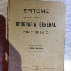 Libros de segunda mano: ANTIGUO LIBRO ESCOLAR EPITOME DE GEOGRAFIA GENERAL POR C. DE LA C. AÑO 1922 MANRESA. Lote 233436475