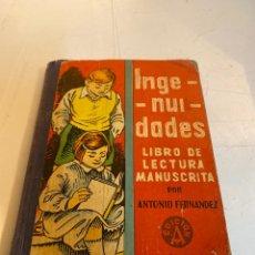 Libros de segunda mano: INGENIUDADES LIBRO DE LECTURA MANUSCRITA. Lote 233441115