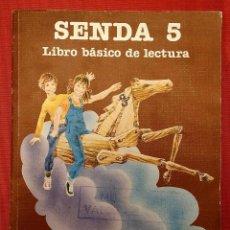 Libros de segunda mano: SENDA 5. LIBRO BÁSICO DE LECTURA. EGB CICLO MEDIO. AÑO. 1982. SANTILLANA. BUEN ESTADO.. Lote 235987175