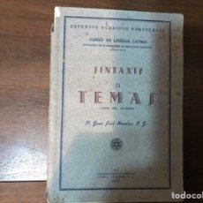 Libros de segunda mano: SINTAXIS II. TEMAS. CURSO DE LENGUA LATINA. JUAN LEAL MORALES. RAREZA. Lote 236223165