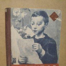 Libros de segunda mano: LIBRO LECTURAS - LIBRO SEGUNDO - EDITORIAL LUIS VIVES - AÑO 1943- ZARAGOZA. Lote 236246575