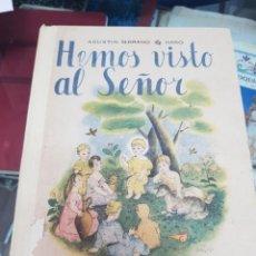 Libros de segunda mano: ANTIGUO LIBRO ESCOLAR COLEGIO RELIGIOSO HEMOS VISTO AL SEÑOR SERRANO DE HARO ESCUELA ESPAÑOLA. Lote 236304995