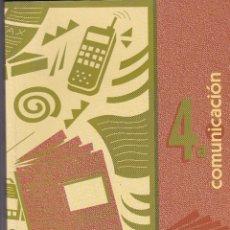 Libros de segunda mano: 4ª COMUNICACION, MEDIOS AUDIOVISUALES EDITADO MINISTERIO EDUC/CULT/DEPORT, CNICE Y SAFEL INCLUIDO CD. Lote 236587770