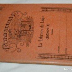 Libros de segunda mano: RENACIMIENTO / LA LIBRETA DE LUJO GIGANTE - DE DOMINGO SÁNCHEZ - SANTIAGO DE CUBA / ¡MUY RARA, MIRA!. Lote 237382940