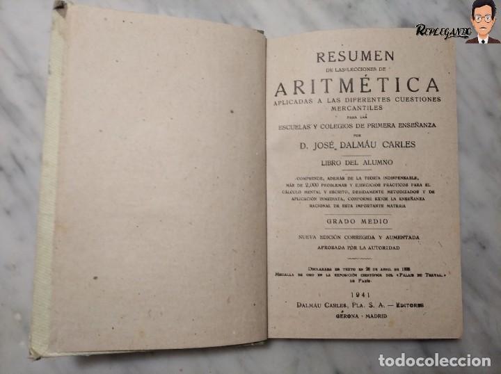 Libros de segunda mano: ANTIGUO LIBRO DE TEXTO RESUMEN LECCIONES DE ARITMÉTICA - JOSÉ DALMÁU CARLES - GRADO MEDIO - 1941 - Foto 6 - 243919895