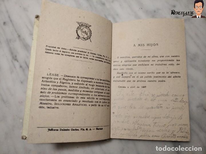 Libros de segunda mano: ANTIGUO LIBRO DE TEXTO RESUMEN LECCIONES DE ARITMÉTICA - JOSÉ DALMÁU CARLES - GRADO MEDIO - 1941 - Foto 8 - 243919895