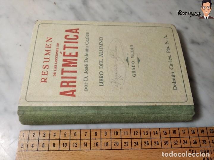 Libros de segunda mano: ANTIGUO LIBRO DE TEXTO RESUMEN LECCIONES DE ARITMÉTICA - JOSÉ DALMÁU CARLES - GRADO MEDIO - 1941 - Foto 16 - 243919895