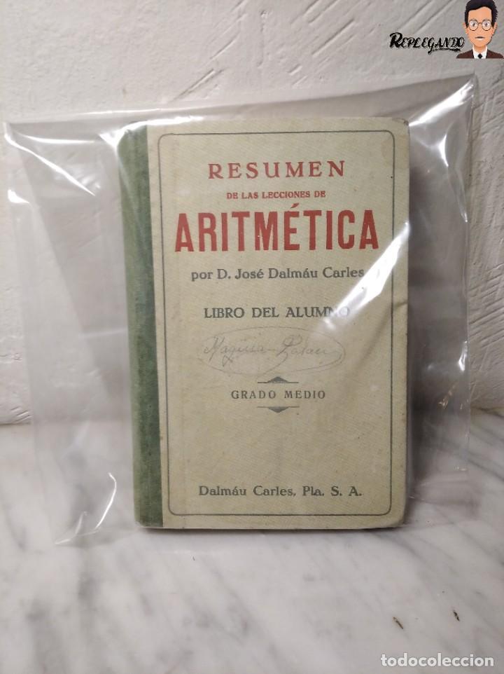 Libros de segunda mano: ANTIGUO LIBRO DE TEXTO RESUMEN LECCIONES DE ARITMÉTICA - JOSÉ DALMÁU CARLES - GRADO MEDIO - 1941 - Foto 19 - 243919895