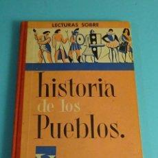Libros de segunda mano: HISTORIA DE LOS PUEBLOS. LIBRO DE LECTURAS. GRADO DE PERFECCIONAMIENTO. J. COLLS CARRERAS. Lote 244442145
