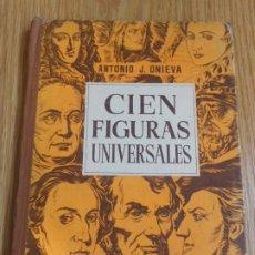 Libros de segunda mano: CIEN FIGURAS UNIVERSALES. ANTONIO J. ANIEVA. 1ª SERIE. HIJOS DE SANTIAGO RODRIGUEZ.BURGOS. Lote 244539640